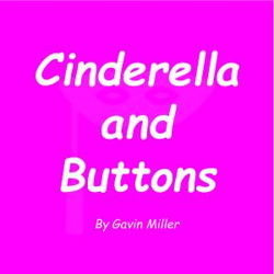 Cinderella and Buttons